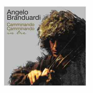 Angelo Branduardi - Camminando Camminando in tre download