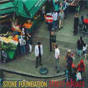 Stone Foundation - Street Rituals download